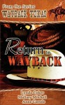 Return to Wayback - Anne Carrole, Mallary Mitchell, Lynda J. Coker
