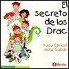 El Secreto de Los Drac - Paco Climent, Jesús Gabán