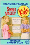 Jessica's Snobby Club (Sweet Valley Kids #26) - Francine Pascal, Molly Mia Stewart