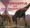 Ankylosaurus: And Other Mountain Dinosaurs (Dinosaur Find) - Dougal Dixon