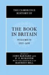 The Cambridge History of the Book in Britain, Volume 4: 1557-1695 - John Barnard, D.F. McKenzie, Maureen Bell