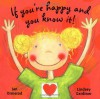 If You're Happy and You Know It! - Jan Ormerod, Lindsey Gardiner