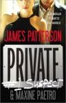 Private: #1 Suspect - James Patterson, Maxine Paetro