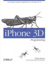 iPhone 3D Programming: Developing Graphical Applications with OpenGL Es - Philip Rideout