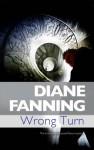 Wrong Turn - Diane Fanning