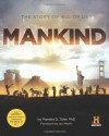 Mankind: The Story of All Of Us - Pamela D. Toler