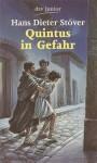 Quintus in Gefahr - Hans Dieter Stöver