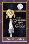 The Guardian of the Globe - Marie Godley