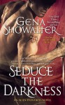 Seduce the Darkness - Gena Showalter