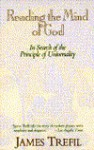 Reading the Mind of God: In Search of the Principle of Universality - James S. Trefil