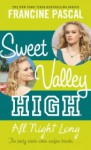 All Night Long (Sweet Valley High #5) - Francine Pascal