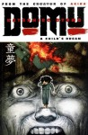 Domu: A Child's Dream - Katsuhiro Otomo, Dana Lewis, Toren Smith