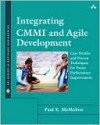 Integrating CMMI and Agile Development: Case Studies and Proven Techniques for Faster Performance Improvement - Paul McMahon