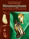 Metamorphosis: Nature's Magical Transformations (Dover Children's Science Books) - Alvin Silverstein, Virginia Silverstein