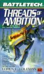 Threads of Ambition - Loren L. Coleman