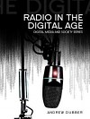 Radio in the Digital Age - Andrew Dubber