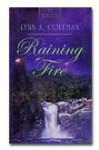 Raining Fire - Lynn A. Coleman