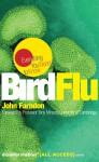 Bird Flu: Everything You Need to Know (All Access) - John Farndon, Tony Minson