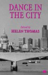 Dance in the City - Helen Thomas