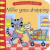 Millie Goes Shopping. Written and Illustrated by Peter Curry - Peter Curry