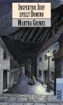 Inspektor Jury spielt Domino (Richard Jury Mystery, #2) - Martha Grimes