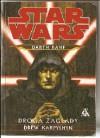 Star Wars. Darth Bane: Droga Zagłady - Drew Karpyshyn