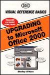 Upgrading to Microsoft Office 2000 - Shelley O'Hara