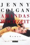 Amandas Hochzeit - Jenny Colgan