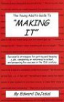 The Young Adult's Guide to Making It - Susan Kim, Edward Dejesus