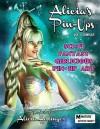 Alicia's Pin-Ups: Sci-Fi, Fantasy, & Girlicious Pin-Up Art: The Art of Alicia Hollinger - Alicia Hollinger