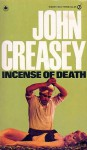 Incense of Death - John Creasey