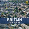 Britain From The Air - Jason Hawkes, Mike Gerrard