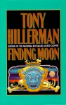 Finding Moon - Tony Hillerman