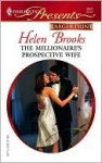 The Millionaire's Prospective Wife: Dinner at 8 - Helen Brooks