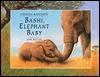 Bashi, Elephant Baby - Theresa Radcliffe, John Butler