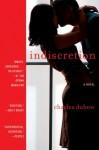 Indiscretion: A Novel - Charles Dubow