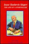 Isaac Bashevis Singer: The Life of a Storyteller - Lila Perl