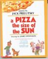 A Pizza the size of the Sun - Jack Prelutsky