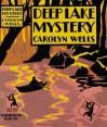 Deep Lake Mystery - Carolyn Wells
