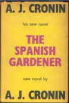 The Spanish gardener - A.J. Cronin