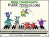John Thompson: Easiest Piano Course Part 3 - John Thompson
