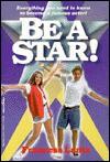 Be A Star! - Francess Lin Lantz