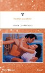 Mills & Boon : Bride Overboard (Brides on the Run) - Heather MacAllister