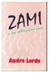 Zami - A New Spelling of My Name - Audre Lorde
