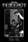A Cafe in Space: The Anais Nin Literary Journal, Vol. 3 - Paul Herron, Anaïs Nin