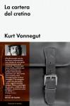 La cartera del cretino - Kurt Vonnegut, Ramón de España