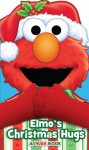 Elmo's Christmas Hugs - Matt Mitter, Tom Brannon