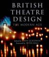British Theatre Design: The Modern Age - John Goodwin