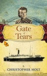 The Gate of Tears - Christopher Holt