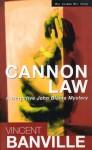 Cannon Law - Vincent Banville